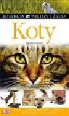 Bruce Fogle - Koty. Kolekcja Wiedzy i Życia
