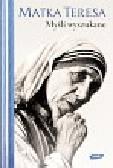 Matka Teresa - Myśli wyszukane