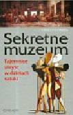 Frers Ernesto - Sekretne Muzeum. Tajemnice ukryte w dziełach sztuki