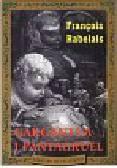 Rabelais Francois - Gargantua i Pantagruel