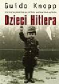 Knopp Guido - Dzieci Hitlera