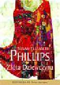 Phillips Susan Elizabeth - Złota dziewczyna
