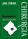 Fibak Jan - Chirurgia Repetytorium