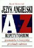 Szewczak Jacek - Język angielski A-Z Repetytorium