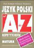 Litman Ewa, Stefański Janusz - Język polski Młoda Polska Dwudziestolecie międzywojenne od A do Z Repetytorium. Matura Egzaminy