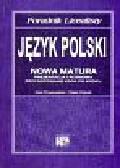 Chruszczewska Anna,Urbaniak Sylwia - Język polski Nowa matura Poradnik licealisty
