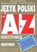 Kosmal Lucyna, Stefański Janusz, Wątróbski Adam - Język polski Starożytność Średniowiecze od A do Z Repetytorium. Matura Egzaminy