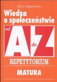 Suprewicz Jerzy - Wiedza o społeczeństwie A-Z Repetytorium