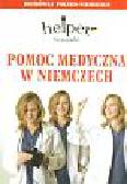 Depritz Magdalena - Pomoc medyczna w Niemczech Rozmówki polsko-niemieckie
