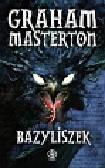 Masterton Graham - Bazyliszek