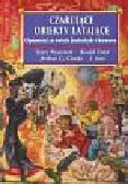 Pratchett Terry, Dahl Roald, Clarke Arthur - Czarujące obiekty latające  opowieści ze świata fantastyki i humoru