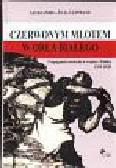 Leinwand Julia Aleksandra - Czerwonym młotem w orła białego. Propaganda sowiecka w wojnie z Polską 1919-1920