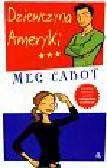 Cabot Meg - Dziewczyna Ameryki