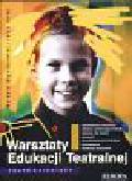 Broszkiewicz Barbara, Jarej Jerzy - Warsztaty edukacji teatralnej