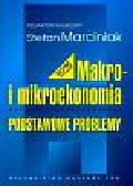 Makro i mikroekonomia Podstawowe problemy