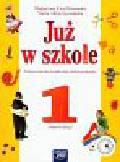 Piotrowska Małgorzata Ewa, Szymańska Maria Alicja - Już w szkole 1 Semestr 2 Podręcznik z płytą CD