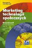 Li Charlene, Bernfoff Josh - Marketing technologii społecznych. Groundswell, czyli jak wykorzystać Web 2.0 w twojej firmie