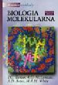 Turner P. C., McLennan A. G., Bates A. D., White M .R. H. - Krótkie wykłady Biologia molekularna