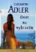 Adler Elizabeth - Dom na wybrzeżu