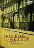 Dołęga-Mostowicz Tadeusz - Profesor Wilczur