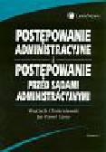 Chróścielewski Wojciech, Tarno Jan Paweł - Postępowanie administracyjne i postępowanie przed sądami administracyjnymi
