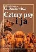 Gibasiewicz Włodzimierz A - Cztery psy i ja