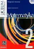 Mularska Małgorzata - Matematyka 2 Podręcznik Zakres rozszerzony. Liceum ogólnokształcące