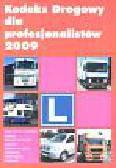 Kodeks drogowy dla profesjonalistów  2009