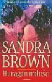 Brown Sandra - Huragan miłości  a