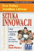 Kelley Tom, Littman Jonathan - Sztuka innowacji. Lekcja kreatywności z doświadczeń czołowej amerykańskiej firmy projektowej