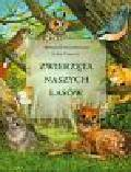 Stonehouse Bernard, Francis John - Zwierzęta naszych lasów
