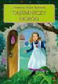 Burnett Frances Eliza - Tajemniczy ogród