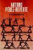 Perez-Reverte Arturo - Fechtmistrz