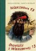 Usenko Natalia, Wawiłow Danuta - Wierzbowa 13. Opowieści z Wierzbowej 13