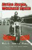 Barger Ralph, Zimmerman Keith, Zimmerman Kent - Dzika jazda, wolność życia