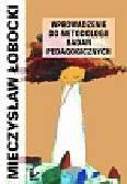 Łobocki Mieczysław - Wprowadzenie do metodologii badań pedagogicznych
