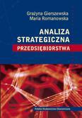 Gierszewska Grażyna, Romanowska Maria - Analiza strategiczna przedsiębiorstwa