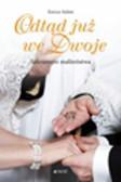 Solmi Enrico - Odtąd już we dwoje Sakrament małżeństwa