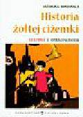 Domańska Antonina - Historia żółtej ciżemki. Lektura z opracowaniem