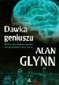 Glynn Alan - Dawka geniuszu