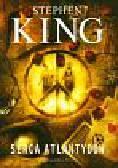 King Stephen - Serca Atlantydów