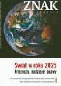 Znak Miesięcznik  Świat w roku 2025 Prognozy nadzieje obawy