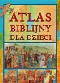Darling June E. - Atlas biblijny dla dzieci