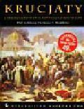 Krucjaty. Chrześcijaństwo, Islam, Pielgrzymki, Wojny