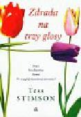 Stimson Tess - Zdrada na trzy głosy