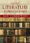 Tomkowski Jan - Dzieje literatury powszechnej
