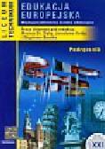 Edukacja europejska Podręcznik Międzyprzedmiotowa ścieżka edukacyjna. Liceum, technikum