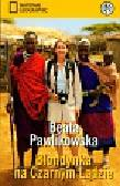 Pawlikowska Beata - Blondynka na Czarnym Lądzie