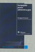 Krawiec Grzegorz - Europejskie prawo administracyjne