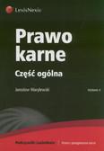 Warylewski Jarosław - Prawo karne Część ogólna